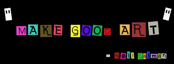 Make Good Art copy